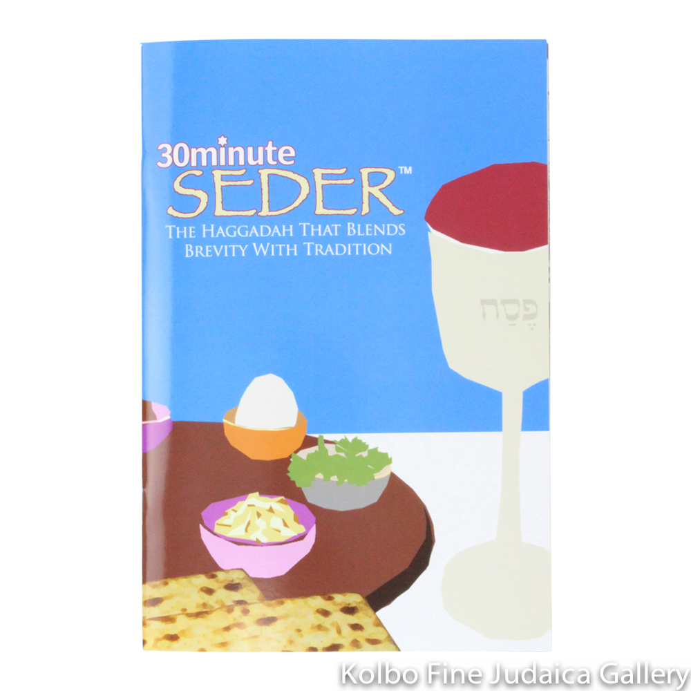 30 Minute Seder: Haggadah that Blends Brevity with Tradition