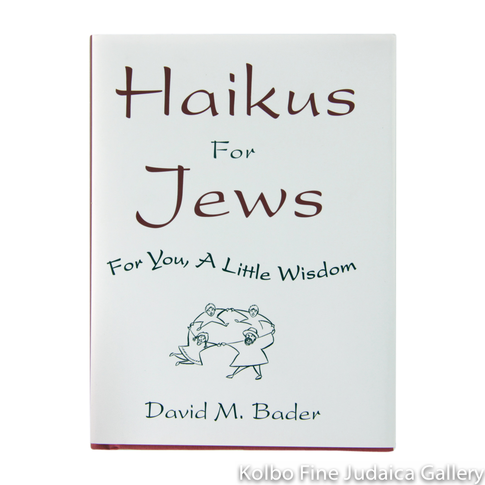 Haikus for Jews: For You, a Little Wisdom, pb