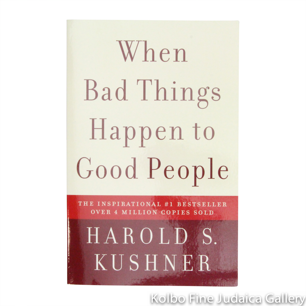 When Bad Things Happen to Good People, 20th Anniversary Edition, with a New Preface by the Author, pb