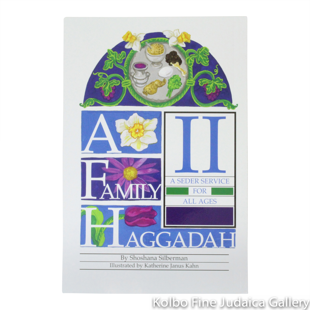 Family Haggadah II: A Seder Service for All Ages