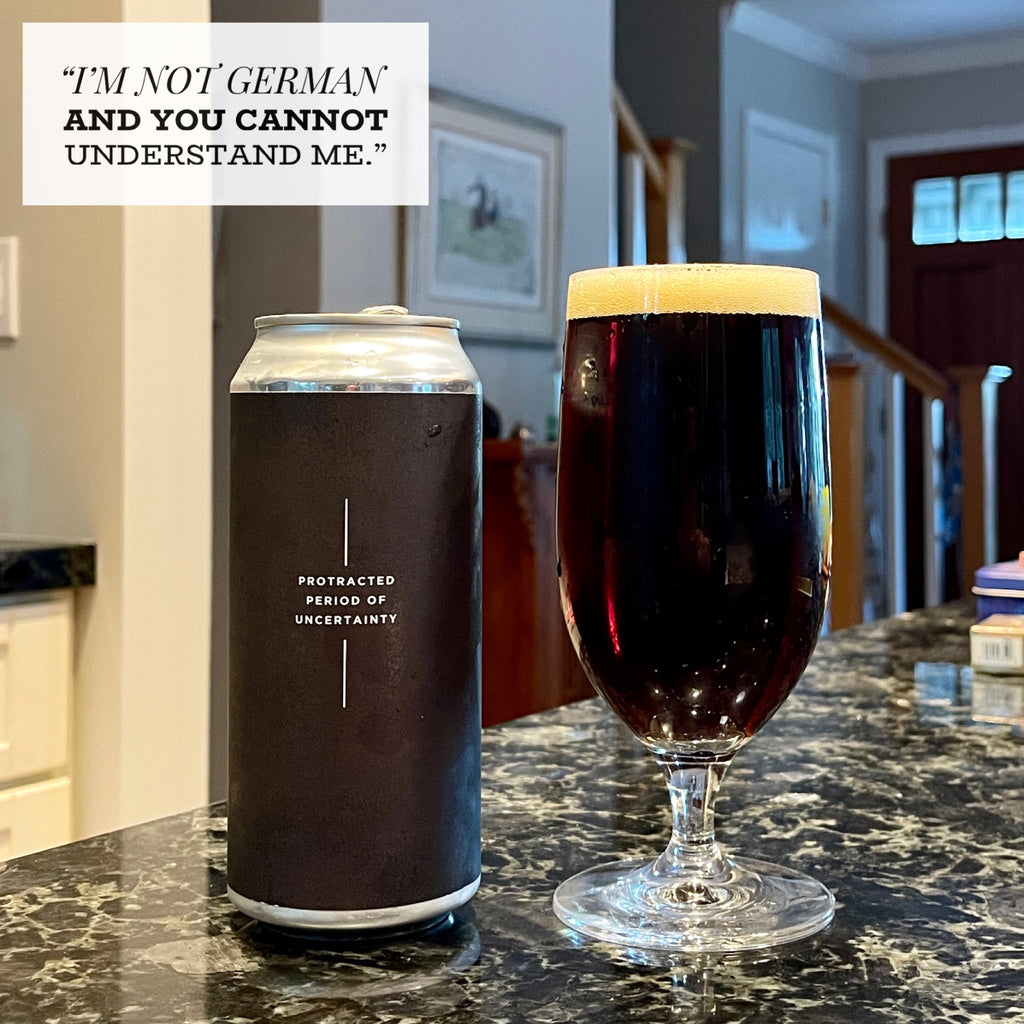 Alvarado Street & Burial - Protracted Period Of Uncertainty Franconian-Style Dark Lager