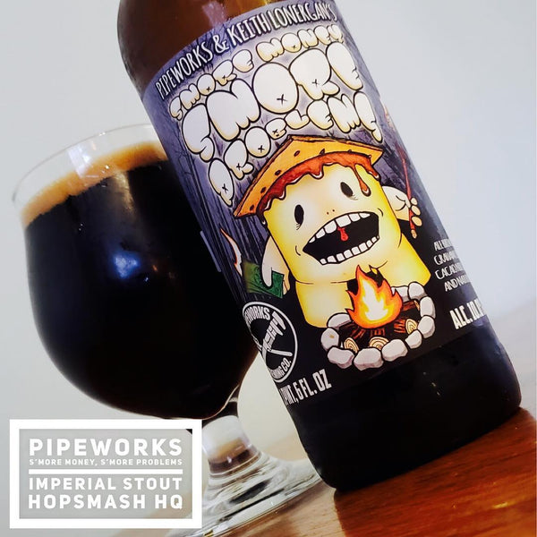 Pipeworks - S'more Money, S'more Problems Imperial Stout