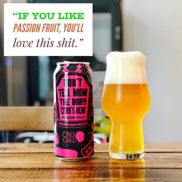 Only Child - Don't Tell Mom The Baby Citra's Dead (Passion Fruit Variant)