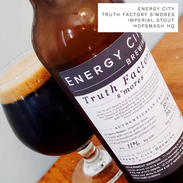 Energy City - Truth Factory S'mores Imperial Stout