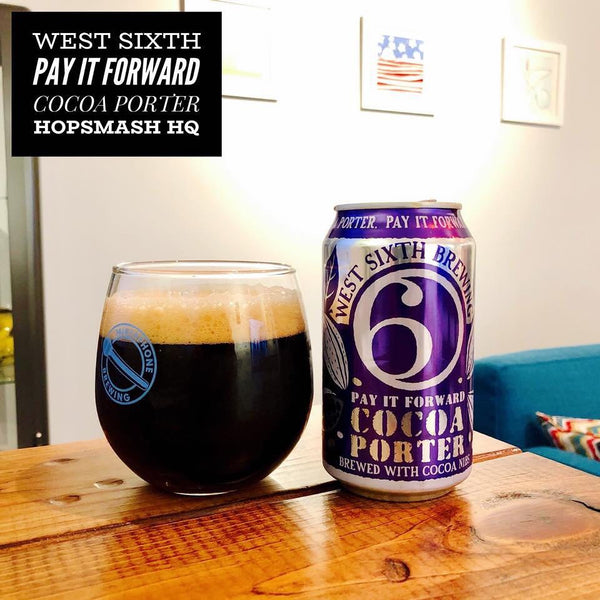 West Sixth - Pay It Forward Cocoa Porter