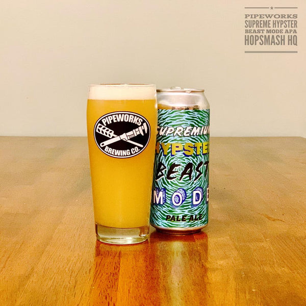 Pipeworks - Supreme Hypster Beast Mode APA