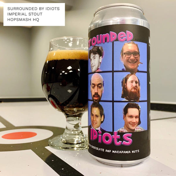 Hailstorm & Friends - Surrounded By Idiots Imperial Stout