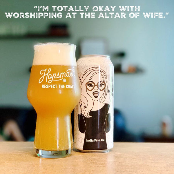 Only Child - Happy Wife, Happy Life IPA