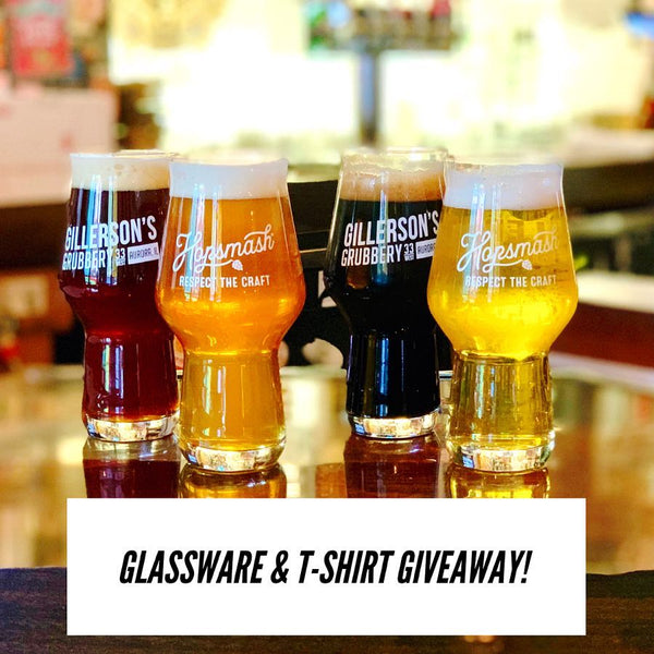 Hopsmash & Gillerson's Grubbery - Glassware & T-shirt Giveaway