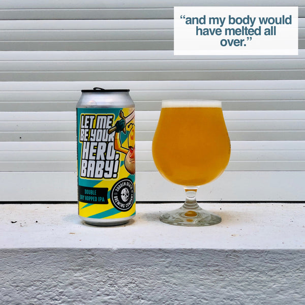 Sudden Death - Let Me Be Your Hero, Baby! IPA