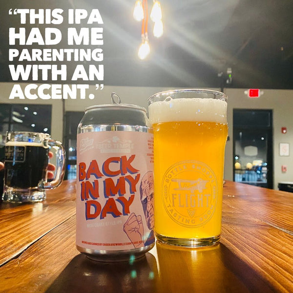 2nd Shift & The Beer Temple - Back In My Day IPA