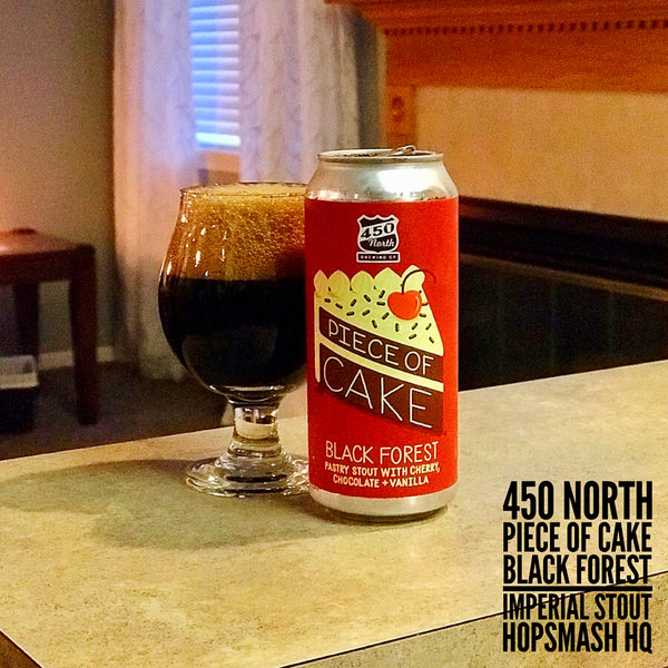450 North - Piece Of Cake Black Forest Imperial Stout