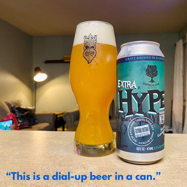 Imperial Oak - Extra Hype! Double IPA