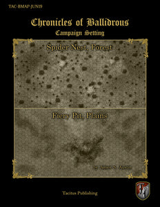 Chronicles of Ballidrous - Battle Maps - Spider Nest, Forest & Fiery Pit, Plains (PDF)