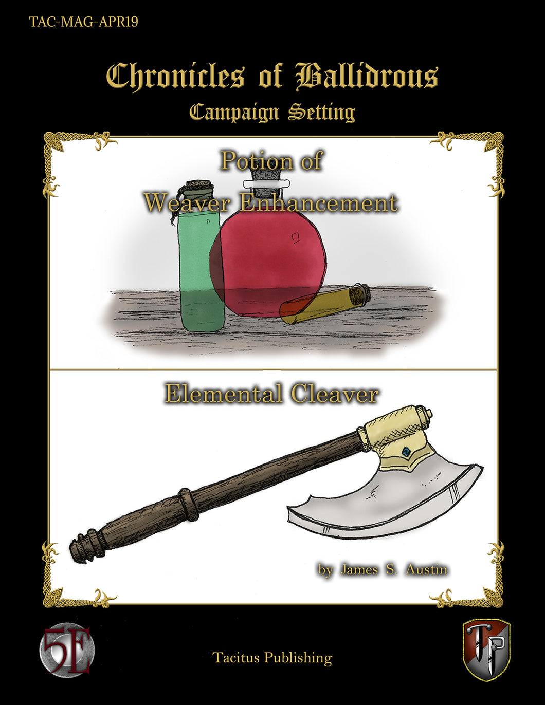 Chronicles of Ballidrous - Magical Items - Potion of Weaver Enhancement & Elemental Cleaver (PDF)