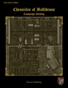 Chronicles of Ballidrous - Town Locations - Tattered Cloak Tavern & Residence Hall (PDF)