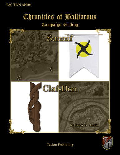 Chronicles of Ballidrous - Town Maps – Sunnif and Claf-Den (PDF)