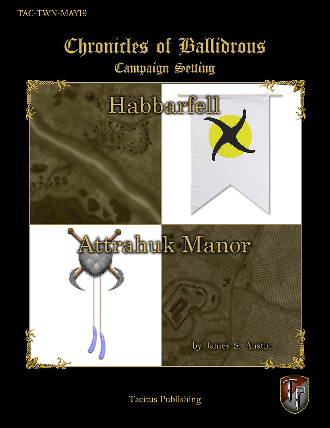 Chronicles of Ballidrous - Town Maps – Habbarfell and Attrahuk Manor (PDF)