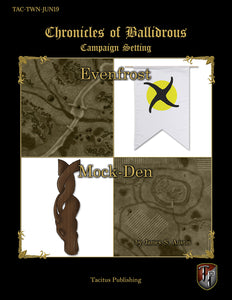 Chronicles of Ballidrous - Town Maps – Evenfrost & Mock-Den (PDF)