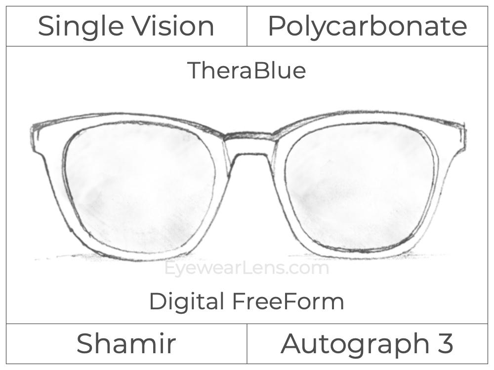 Single Vision - Polycarbonate - Shamir Autograph 3 - Digital FreeForm - TheraBlue - Aspheric