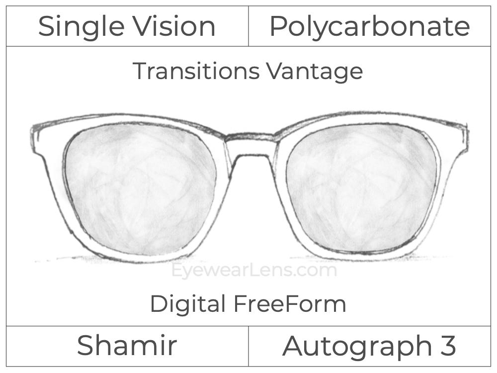 Single Vision - Polycarbonate - Shamir Autograph 3 - Digital FreeForm - Transitions Vantage - Aspheric