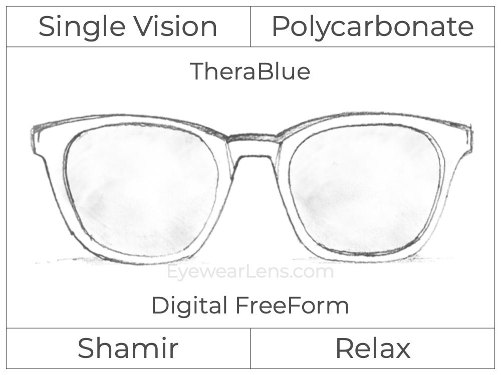Single Vision - Polycarbonate - Shamir Relax - Digital FreeForm - TheraBlue - Aspheric