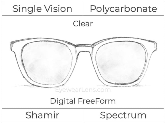 Single Vision - Polycarbonate - Shamir Spectrum - Digital FreeForm - Clear - Aspheric