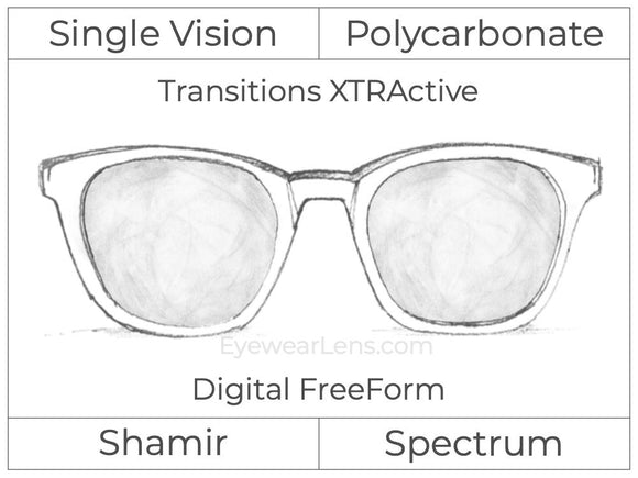 Single Vision - Polycarbonate - Shamir Spectrum - Digital FreeForm - Transitions XTRActive - Aspheric
