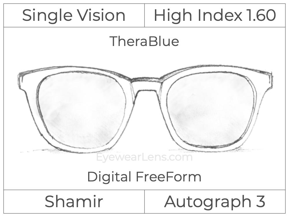 Single Vision - High Index 1.60 - Shamir Autograph 3 - Digital FreeForm - TheraBlue - Aspheric