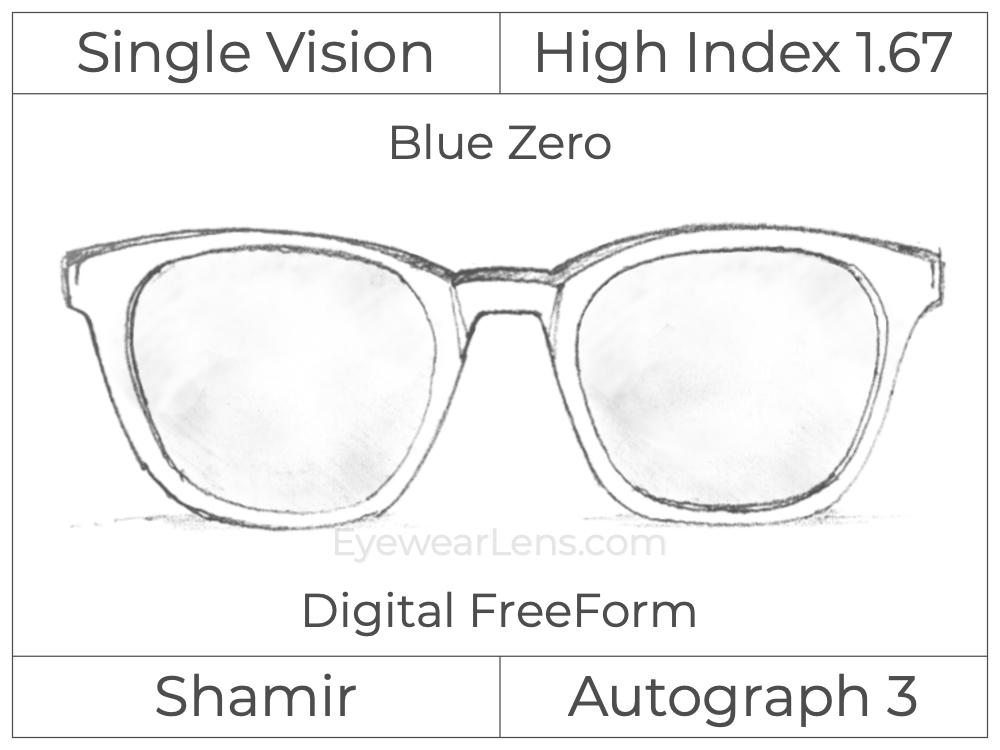 Single Vision - High Index 1.67 - Shamir Autograph 3 - Digital FreeForm - Blue Zero - Aspheric