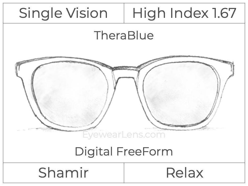 Single Vision - High Index 1.67 - Shamir Relax - Digital FreeForm - TheraBlue - Aspheric