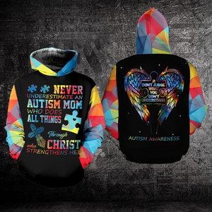 Never Underestimate An Autism Mom Autism Awareness Hoodie 3D