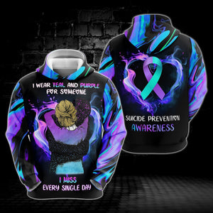 Suicide Prevention Awareness Hoodie Full Print : I Wear Teal And Purple For Someone I miss Every Single Day