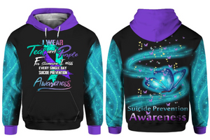 Suicide Prevention Awareness Hoodie Over Print : I Wear Teal Purple For Someone
