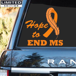 Multiple sclerosis Awareness Sticker :  Hope To End MS