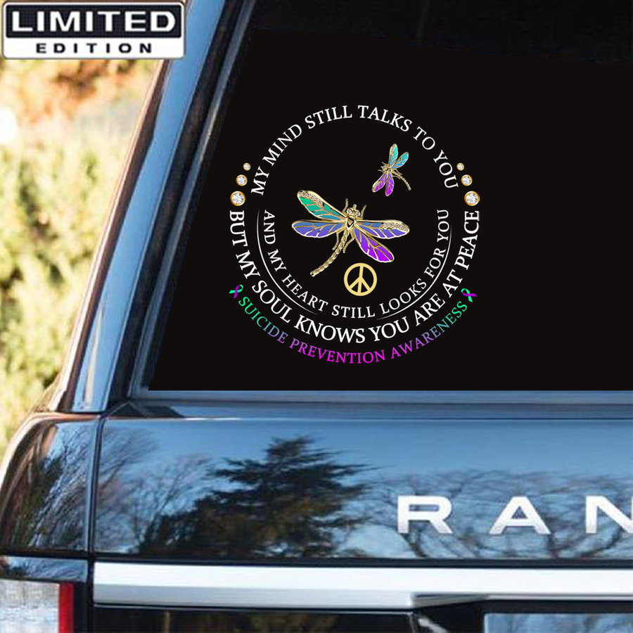 Suicide Prevention Awareness Custom Sticker Car : My Mind Still Talks To You - M1