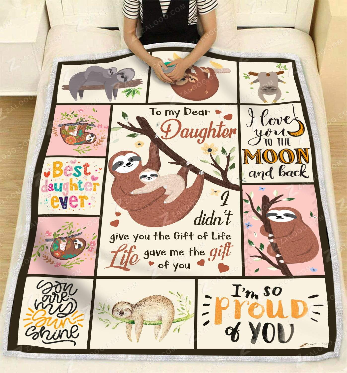 Sloth - To My Daughter - Life gave me the gift Quilt Blanket EP2173