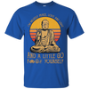 Buddha Yoga I'm Mostly Peace Love And Light A Little Go Fuck Yourselft Tshirt
