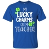 My Lucky Charms Call Me Teacher Patrick Tshirt