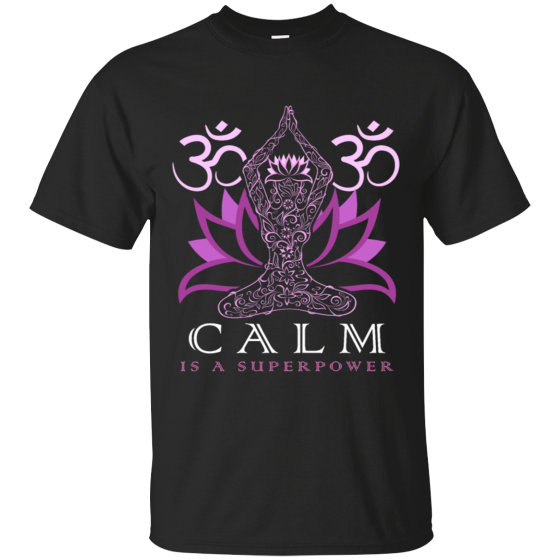 Yoga Calm Is A Superpower Tshirt