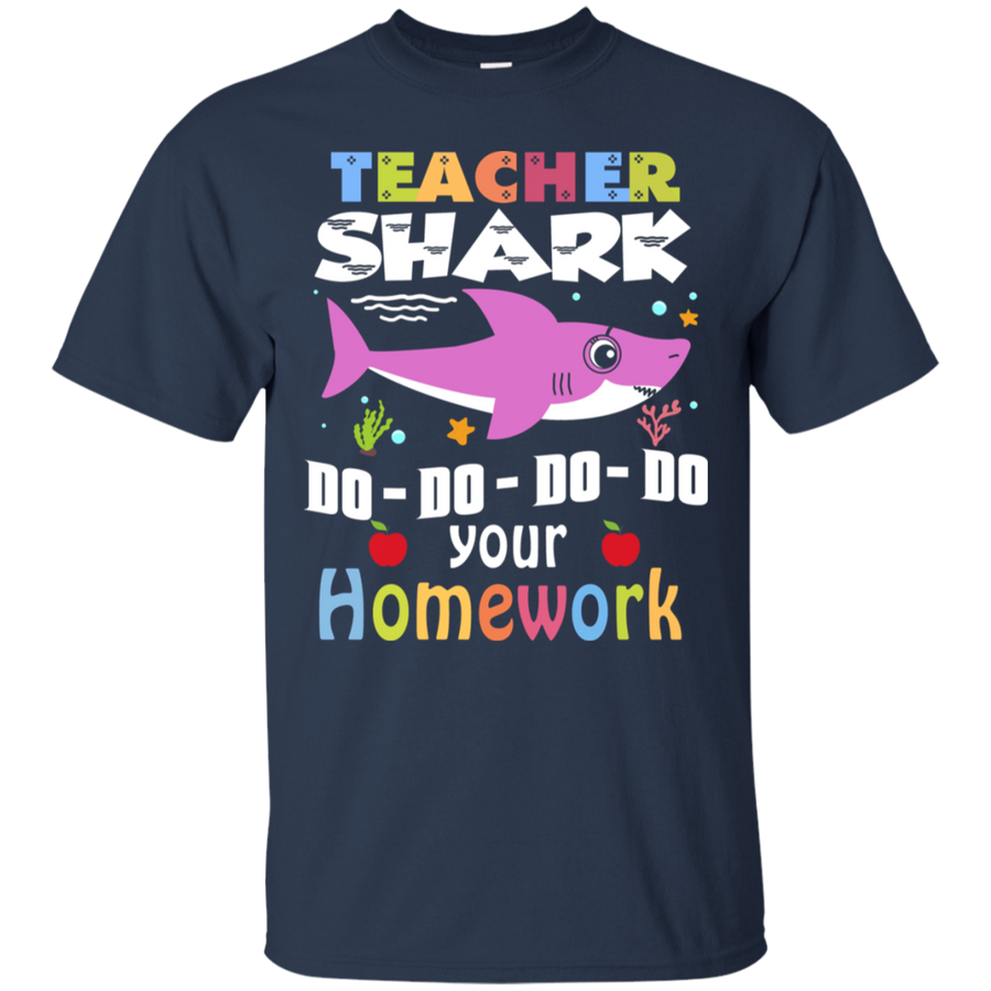 Teacher Shark Do Do Do Do Your Homework Tshirt