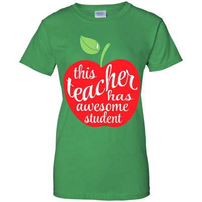 This Teacher Has Awesome Student Tshirt