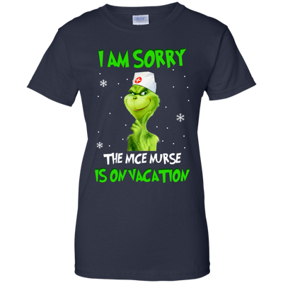 I Am Sorry The Nice Nurse Is On Vacation Tshirt