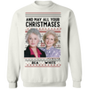 Golden Girl And May All Your. Christmases Bea White Tshirt