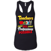 Teacher Make All Other Professions Possible Tshirt