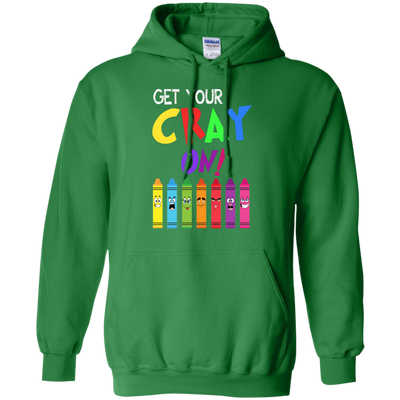 Teacher Get Your Cray On Tshirt