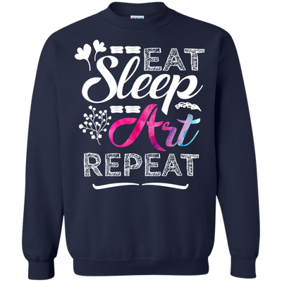 Eat Sleep Art Repeart Tshirt