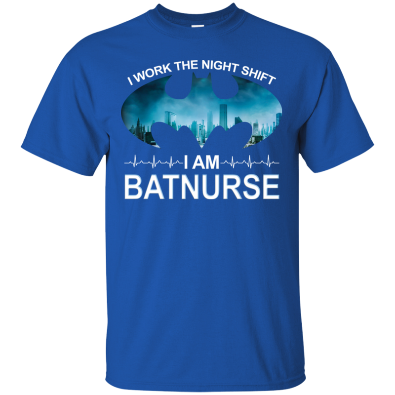 I Work The Night Shift I Am BatNurse Tshirt