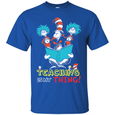 Teaching Is My Thing Tshirt