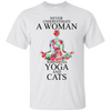 Never Underestimate A Woman Who Love Yoga And Cats Tshirt